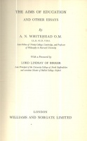 Whitehead, A. N. : The Aims of Education and Other Essays
