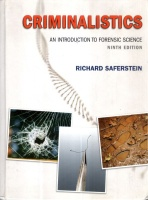 Saferstein, Richard : Criminalistics - An Introduction to Forensic Science
