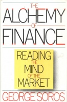 Soros, George : The Alchemy of Finance - Reading the Mind of the Market.