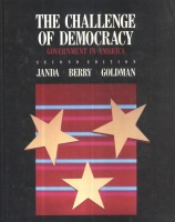 Janda, Kenneth - Berry, Jeffrey M. - Goldman, Jerry : The Challenge of Democracy