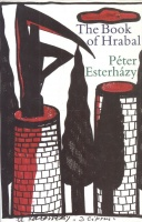 Esterházy Péter : The Book of Hrabal