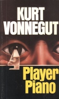 Vonnegut, Kurt  : Player Piano