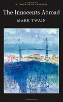 Twain, Mark : The Innocents Abroad