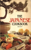 Scott, David : The Japanese Cookbook