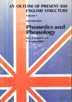 L. T. András - E. Stephanides : An Outline of Present-day English Structure. Volume I. - Phonetics and Phonology.