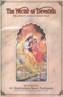A. C. Bhaktivedanta Swami Prabhupada : The Nectar of Devotion - The Complete Science of Bhakti-Yoga