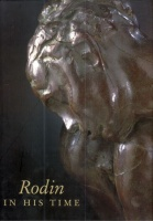 Levkoff, Mary L. : Rodin in his time - The Cantor Gifts to the Los Angeles County Museum of Art