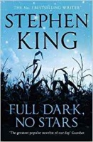 King, Stephen : Full Dark, No Stars