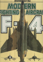 Bonds, Ray (Ed.) : Modern Fighting Aircraft - F-4 Phantom II
