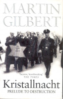 Gilbert, Martin : Kristallnacht - Prelude to Destruction