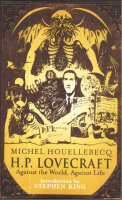 Houellebecq, Michel : H.P. Lovecraft: Against the World, Against Life