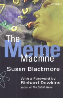 Blackmore, Susan : The Meme Machine