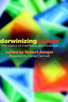 Aunger, Robert (Ed.) : Darwinizing Culture - The Status of Memetics as a Science