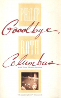 Roth, Philip : Goodbye, Columbus and Five Short Stories