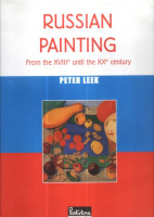 Leek, Peter : Russian Painting - From the XVIIIth to the XXth Century