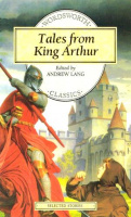 Lang, Andrew (edit.) : Tales from King Arthur