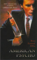 Ellis, Bret Easton  : American Psycho