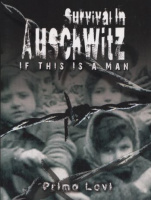 Levi, Primo : Survival in Auschwitz - If this is a Man