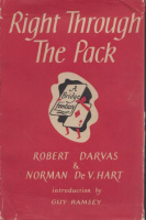 Darvas, Robert & Norman De V. Hart : Right Through The Pack - A Bridge Fantasy