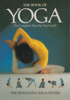 Lidell, Lucy - Rabinovitch, Narayani : The Book of Yoga - The Complete Step-by-Step Guide