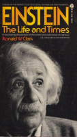 Clark, Ronald W. : Einstein - The Life and Times