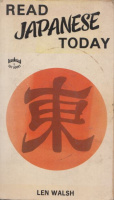 Walsh, Len : Read Japanese Today