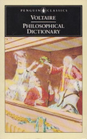 Voltaire : Philosophical Dictionary
