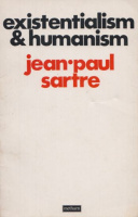 Sartre, Jean Paul : Existentialism & Humanism