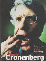 David Cronenberg: Interviews with Serge Grunberg