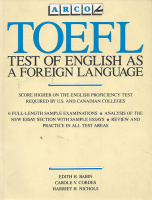 Babin, Edith .- Cordes, Carole V. - Nichols, Harriet : TOEFL Test of English as a Foreign Language