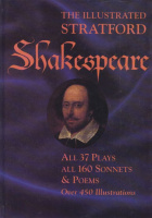 Shakespeare, William : The Illustrated Stratford Shakespeare