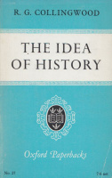 Collingwood, R. G. : The Idea of History