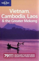 Ray, Nick et al. : Vietnam, Cambodia, Laos & the Greater Mekong