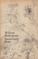 Shakespeare, William : Szentivánéji álom