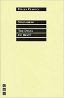 Strindberg, August : The Dance of Death Parts I and II