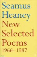 Heaney, Seamus  : New Selected Poems 1966-1987