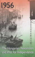 Congdon, Lee - Béla K. Király - Károly Nagy (Ed.) : 1956: The Hungarian Revolution and War for Independence