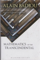 Badiou, Alain : Mathematics of the Transcendental