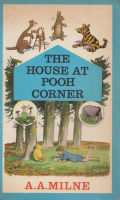 Milne, A.A. : The House at Pooh Corner