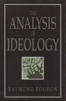 Boudon, Raymond : The Analysis of Ideology