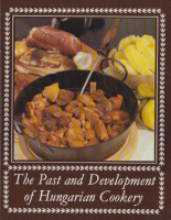 The Past and Development of Hungarian Cookery