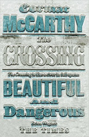 McCarthy, Cormac : The Crossing - The Border Trilogy - Volume Two