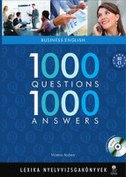 Viczena Andrea : Business English. 1000 Questions - 1000 Answers