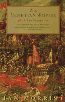 Morris, Jan : The Venetian Empire