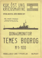 Ing. Prasky, Friedrich : Donaumonitor TEMES, BODROG - K.U.K. Öst. Ung. Kriegsmarine, Imperial and Royal Austro-Hungarian Navy. M 1:100 (1904)