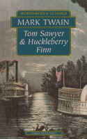 Mark Twain : Tom Sawyer & Huckleberry Finn