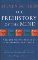 Mithen, Steven : The Prehistory Of The Mind - A Search for the Origins of Art, Religion and Science
