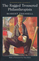 Tressell, Robert : Ragged Trousered Philanthropists