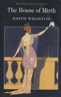 Wharton, Edith  : The House of Mirth