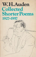 Auden, W. H. : Collected Shorter Poems 1927-1957